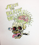 Skate Yer Brains Out!